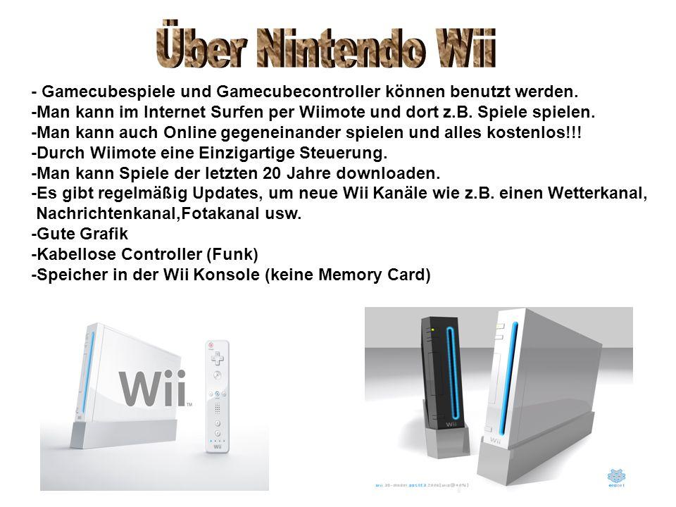 - Gamecubespiele und Gamecubecontroller können benutzt werden. -Man kann im Internet Surfen per Wiimote und dort z.B. Spiele spielen. -Man kann auch O