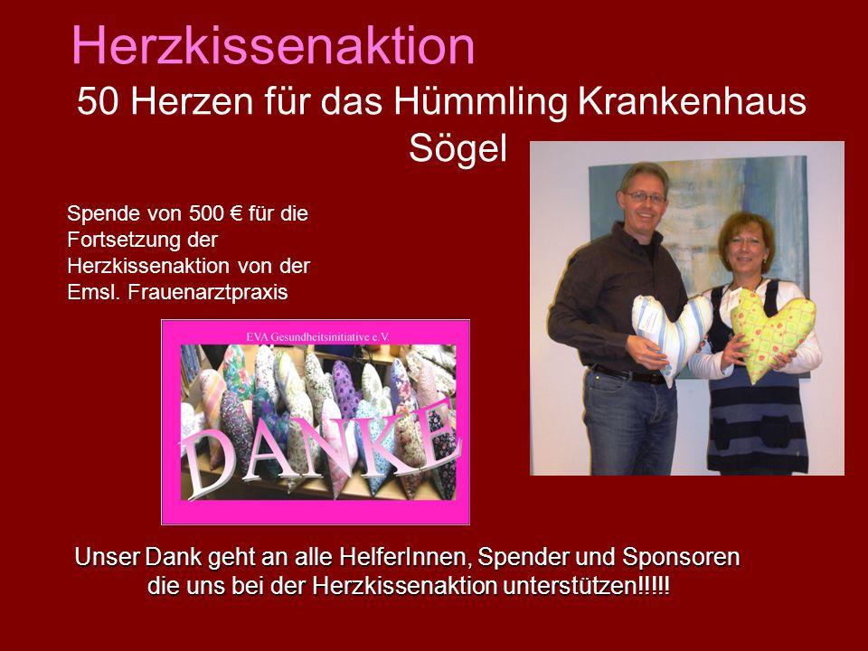 50 Herzen für das Hümmling Krankenhaus Sögel Spende von 500 für die Fortsetzung der Herzkissenaktion von der Emsl.