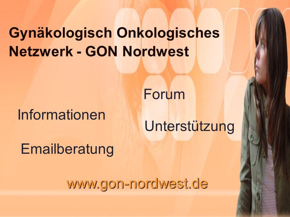 Gynäkologisch Onkologisches Netzwerk - GON Nordwest Informationen Forum Emailberatung Unterstützung www.gon-nordwest.de