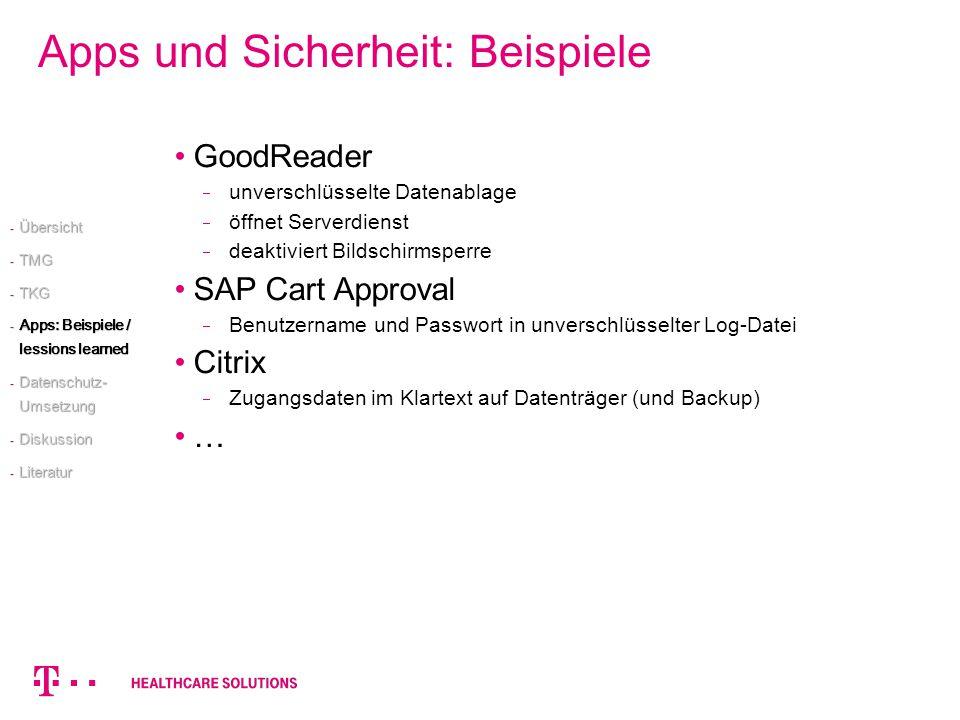 Apps und Sicherheit: Beispiele GoodReader unverschlüsselte Datenablage öffnet Serverdienst deaktiviert Bildschirmsperre SAP Cart Approval Benutzername