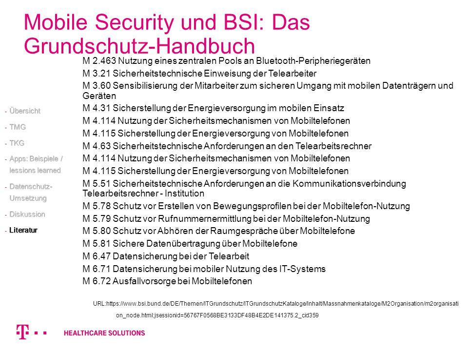 M 2.463 Nutzung eines zentralen Pools an Bluetooth-Peripheriegeräten M 3.21 Sicherheitstechnische Einweisung der Telearbeiter M 3.60 Sensibilisierung