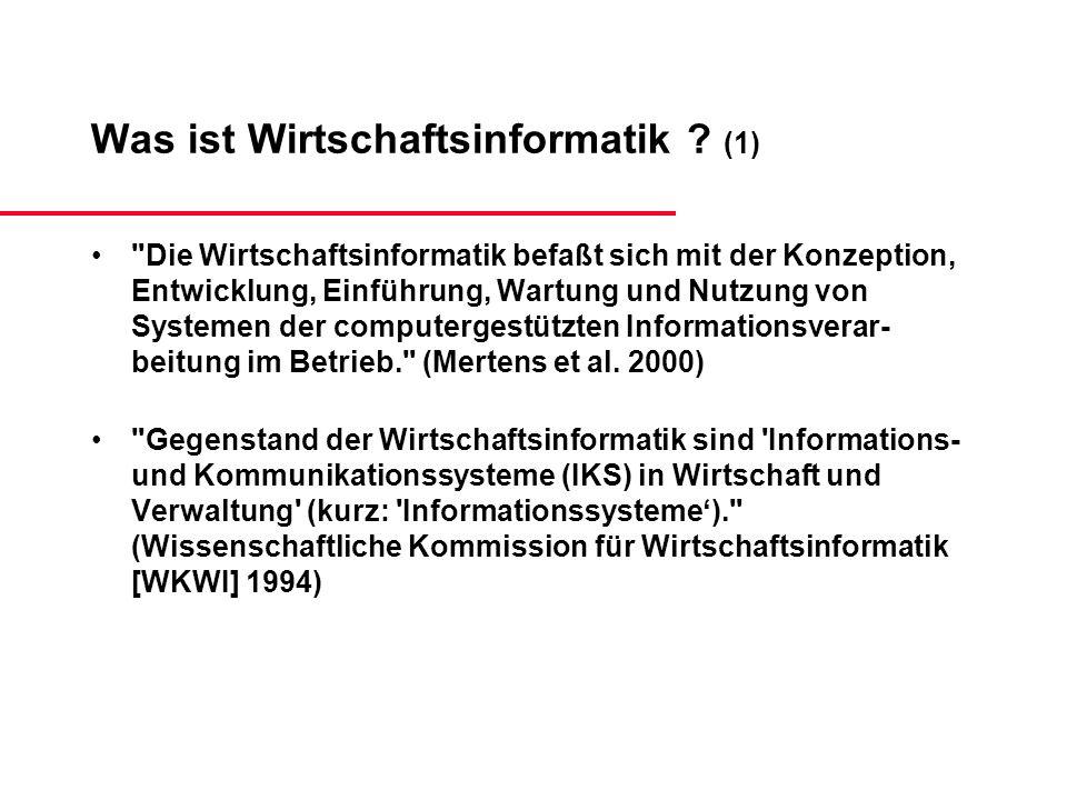 Was ist Wirtschaftsinformatik ? (1)