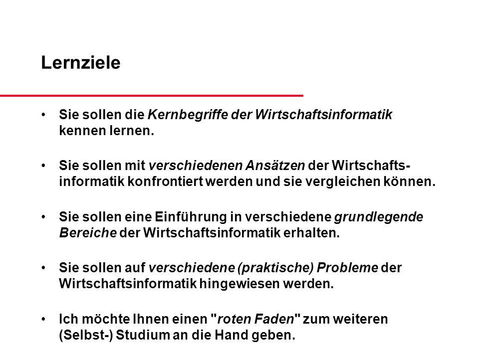 Erkenntnisziele der Wirtschaftsinformatik (HEINZL, KÖNIG, HACK: Erkenntnisziele der Wirtschaftsinformatik in den nächsten drei und zehn Jahren.