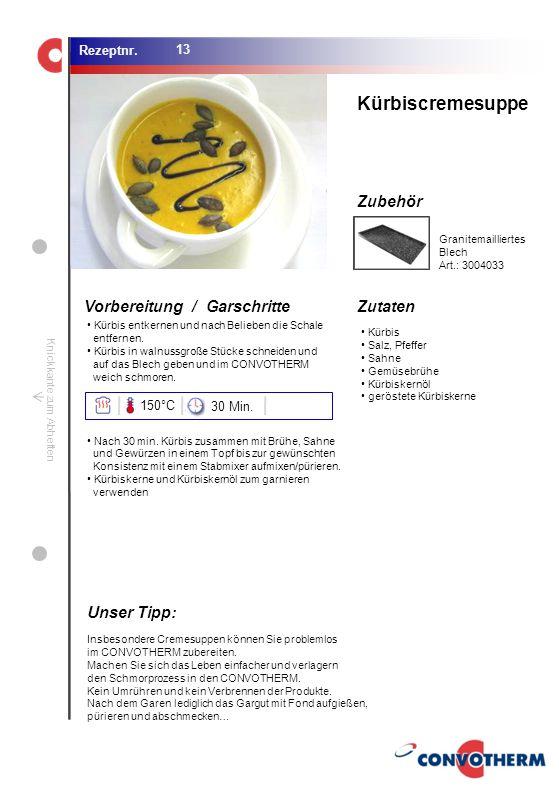 Foto (5,16 cm x 6,8 cm) ZutatenVorbereitung / Garschritte Zubehör Foto (1,44 cm x 1,98 cm) Rezeptnr. Knickkante zum Abheften Kürbis Salz, Pfeffer Sahn