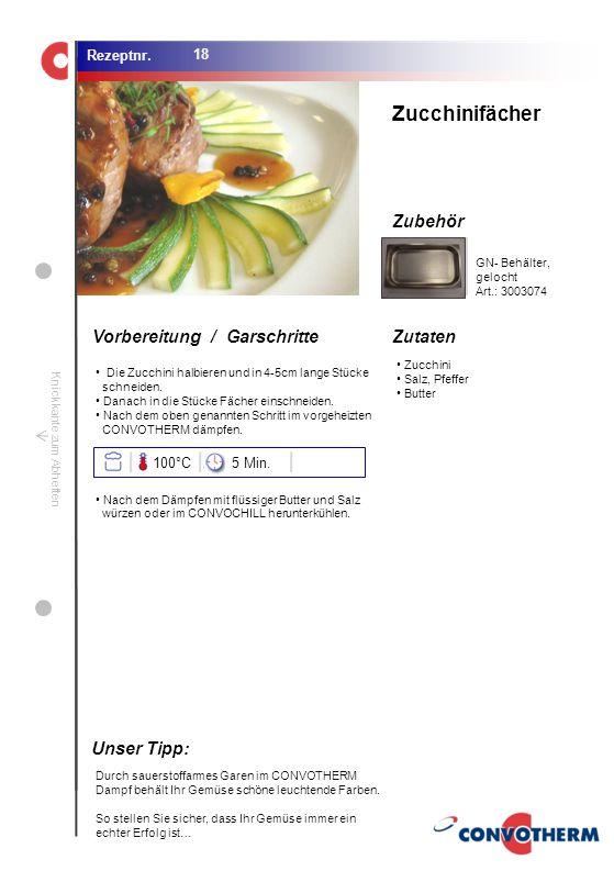 Foto (5,16 cm x 6,8 cm) ZutatenVorbereitung / Garschritte Zubehör Foto (1,44 cm x 1,98 cm) Rezeptnr. Knickkante zum Abheften Zucchini Salz, Pfeffer Bu