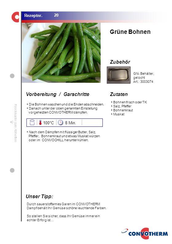 Foto (5,16 cm x 6,8 cm) ZutatenVorbereitung / Garschritte Zubehör Foto (1,44 cm x 1,98 cm) Rezeptnr. Knickkante zum Abheften Bohnen frisch oder TK Sal