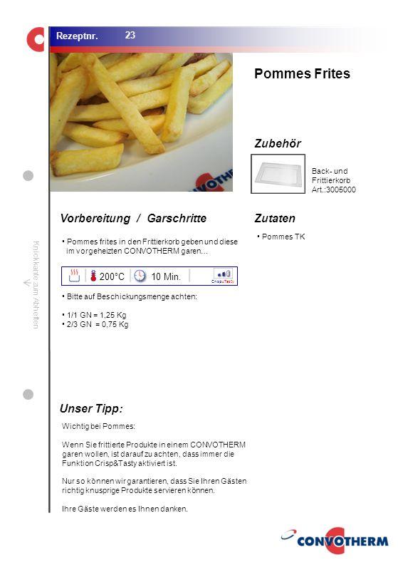 Foto (5,16 cm x 6,8 cm) ZutatenVorbereitung / Garschritte Zubehör Foto (1,44 cm x 1,98 cm) Rezeptnr. Knickkante zum Abheften Pommes TK Pommes Frites C