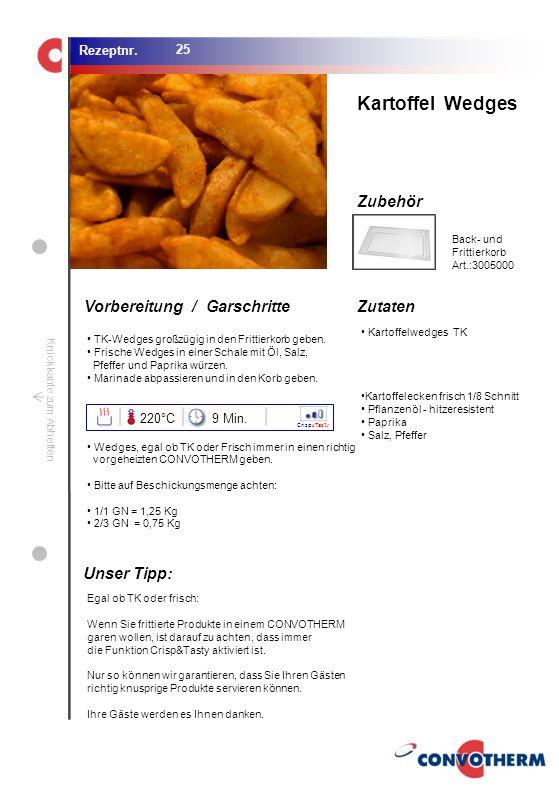 Foto (5,16 cm x 6,8 cm) ZutatenVorbereitung / Garschritte Zubehör Foto (1,44 cm x 1,98 cm) Rezeptnr. Knickkante zum Abheften Kartoffelwedges TK Kartof