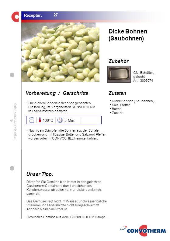 Foto (5,16 cm x 6,8 cm) ZutatenVorbereitung / Garschritte Zubehör Foto (1,44 cm x 1,98 cm) Rezeptnr. Knickkante zum Abheften Dicke Bohnen ( Saubohnen