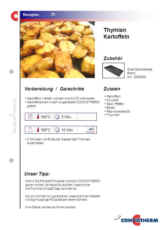 Foto (5,16 cm x 6,8 cm) ZutatenVorbereitung / Garschritte Zubehör Foto (1,44 cm x 1,98 cm) Rezeptnr. Knickkante zum Abheften Kartoffeln Olivenöl Salz,