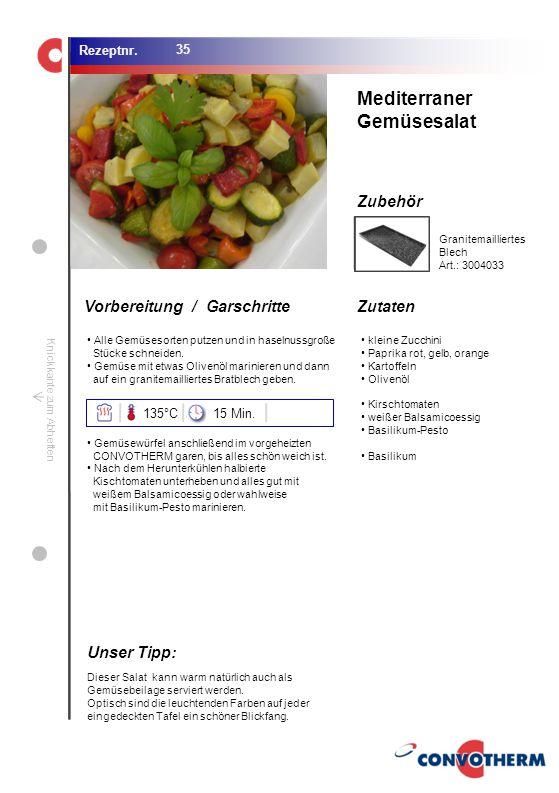 Foto (5,16 cm x 6,8 cm) ZutatenVorbereitung / Garschritte Zubehör Foto (1,44 cm x 1,98 cm) Rezeptnr. Knickkante zum Abheften Alle Gemüsesorten putzen