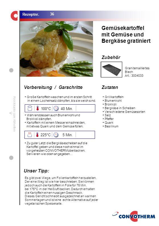 Foto (5,16 cm x 6,8 cm) ZutatenVorbereitung / Garschritte Zubehör Foto (1,44 cm x 1,98 cm) Rezeptnr. Knickkante zum Abheften Große Kartoffeln waschen