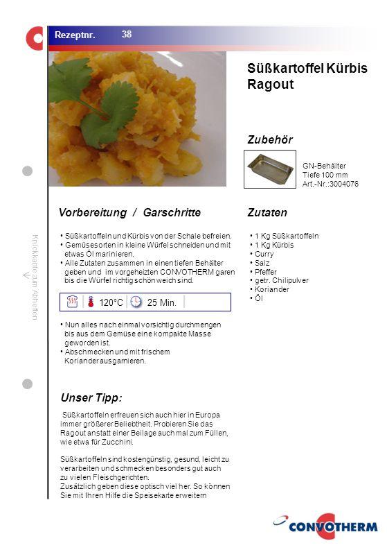 Foto (5,16 cm x 6,8 cm) ZutatenVorbereitung / Garschritte Zubehör Foto (1,44 cm x 1,98 cm) Rezeptnr. Knickkante zum Abheften Süßkartoffeln und Kürbis