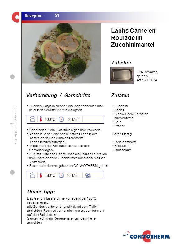 Foto (5,16 cm x 6,8 cm) ZutatenVorbereitung / Garschritte Zubehör Foto (1,44 cm x 1,98 cm) Rezeptnr. Knickkante zum Abheften Zucchini längs in dünne S
