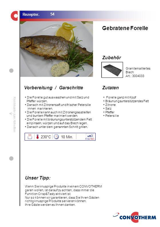 Foto (5,16 cm x 6,8 cm) ZutatenVorbereitung / Garschritte Zubehör Foto (1,44 cm x 1,98 cm) Rezeptnr. Knickkante zum Abheften Die Forelle gut auswasche