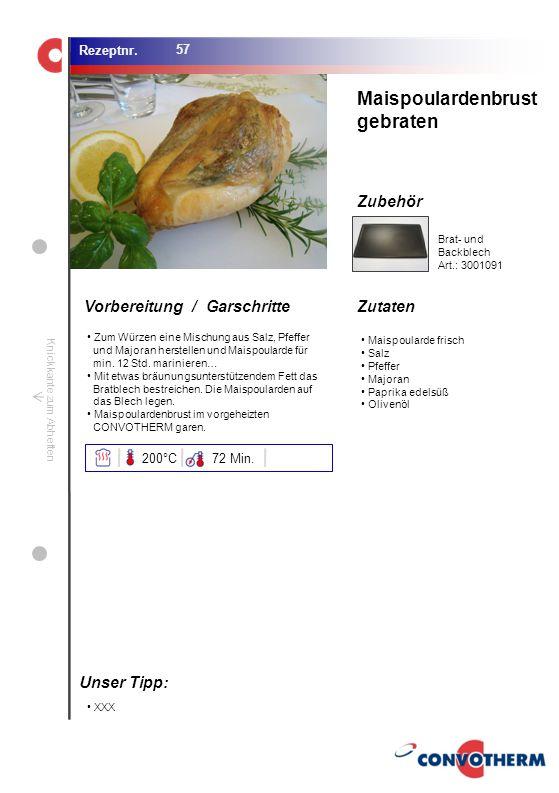 Foto (5,16 cm x 6,8 cm) ZutatenVorbereitung / Garschritte Zubehör Foto (1,44 cm x 1,98 cm) Rezeptnr. Knickkante zum Abheften Maispoularde frisch Salz