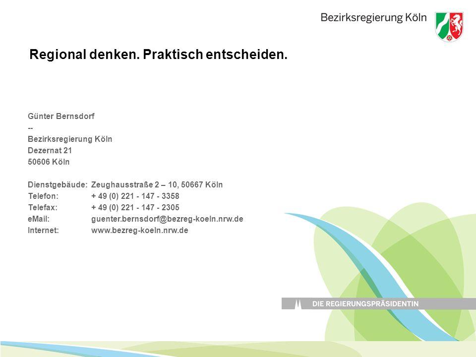 Günter Bernsdorf -- Bezirksregierung Köln Dezernat 21 50606 Köln Dienstgebäude: Zeughausstraße 2 – 10, 50667 Köln Telefon: + 49 (0) 221 - 147 - 3358 T