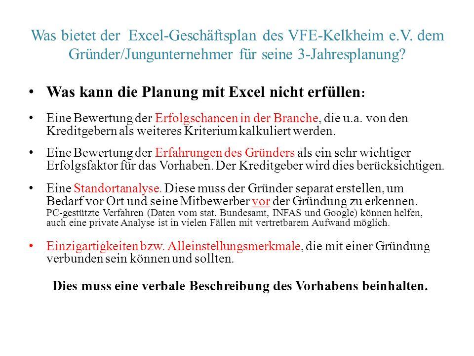 Was bietet der Excel-Geschäftsplan des VFE-Kelkheim e.V. dem Gründer/Jungunternehmer für seine 3-Jahresplanung? Was kann die Planung mit Excel nicht e