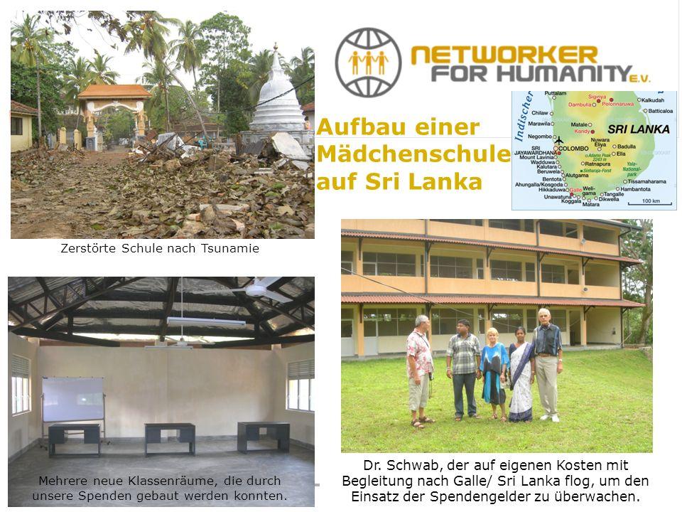 Zerstörte Schule nach Tsunamie Mehrere neue Klassenräume, die durch unsere Spenden gebaut werden konnten.