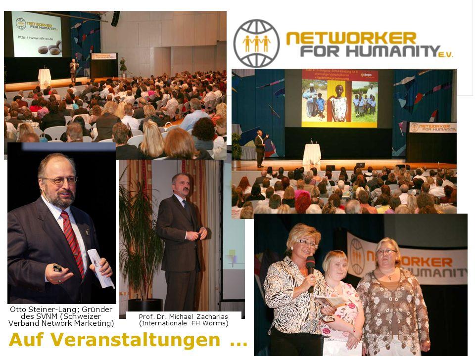 Auf Veranstaltungen … Otto Steiner-Lang; Gründer des SVNM (Schweizer Verband Network Marketing) Prof.