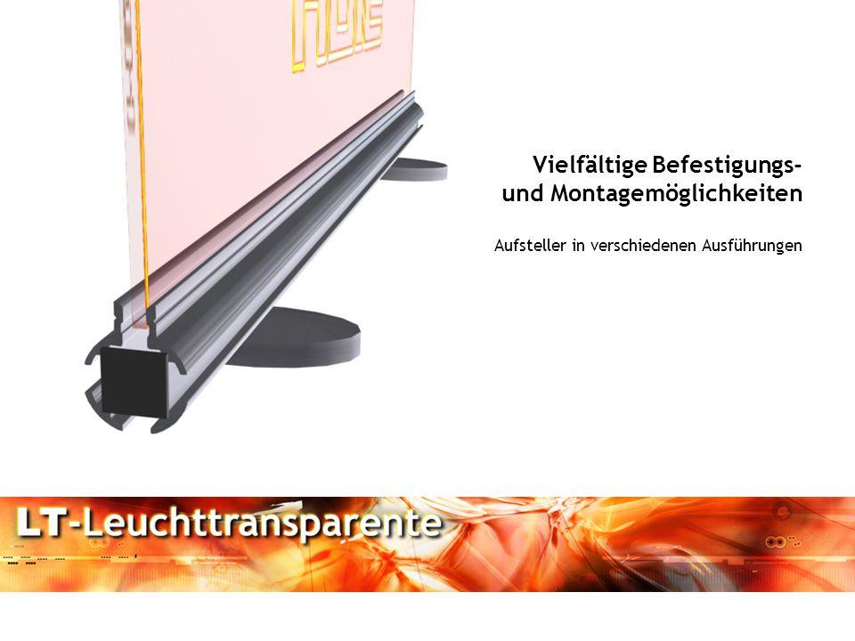 Vielfältige Befestigungs- und Montagemöglichkeiten Aufsteller in verschiedenen Ausführungen