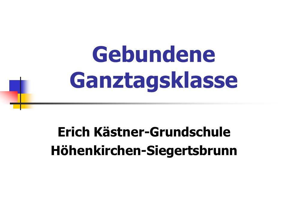 Gebundene Ganztagsklasse Erich Kästner-Grundschule Höhenkirchen-Siegertsbrunn