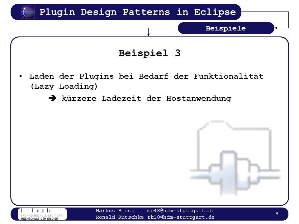 Plugin Design Patterns in Eclipse Markus Block mb48@hdm-stuttgart.de Ronald Kutschke rk10@hdm-stuttgart.de 9 Ladevorgang und Zugriff in Eclipse (1) Starten von Eclipse Durchsuchen eines festgelegten Verzeichnisses nach Plugins (Eclipse/plugins) Umsetzung in Eclipse