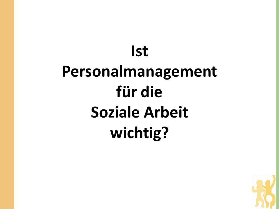 Ist Personalmanagement für die Soziale Arbeit wichtig?