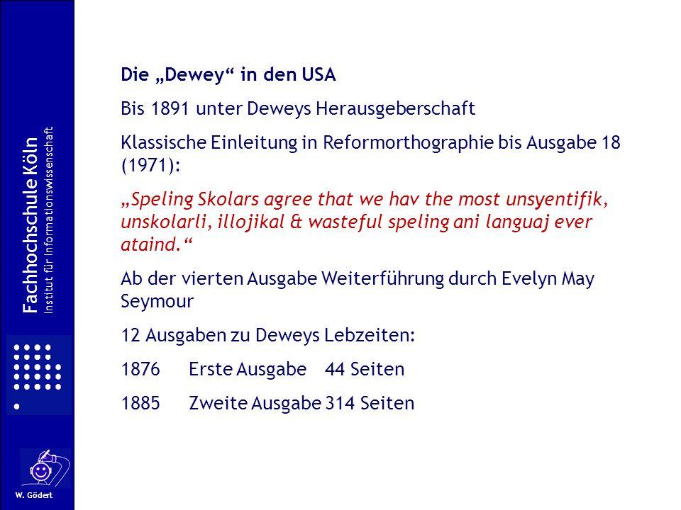 W. Gödert Die Dewey in den USA Bis 1891 unter Deweys Herausgeberschaft Klassische Einleitung in Reformorthographie bis Ausgabe 18 (1971): Speling Skol