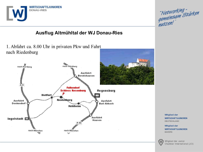 Ausflug Altmühltal der WJ Donau-Ries 1. Abfahrt ca. 8.00 Uhr in privaten Pkw und Fahrt nach Riedenburg