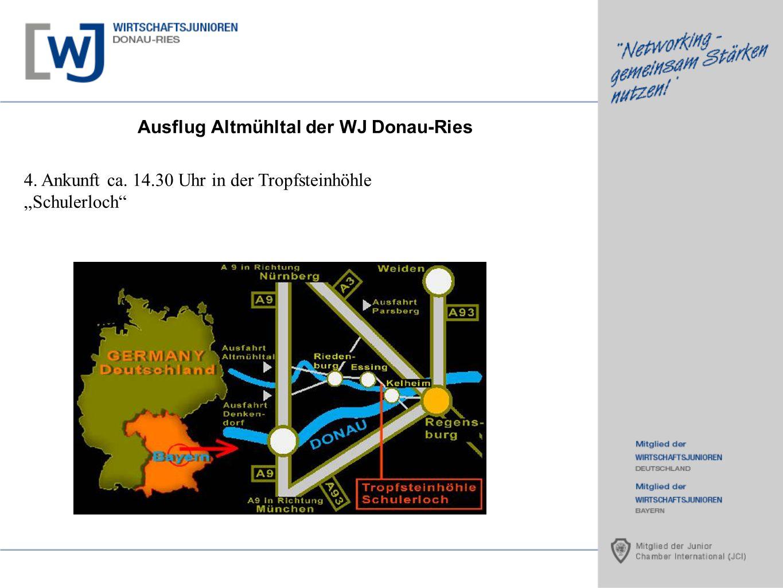 Ausflug Altmühltal der WJ Donau-Ries 4. Ankunft ca. 14.30 Uhr in der Tropfsteinhöhle Schulerloch