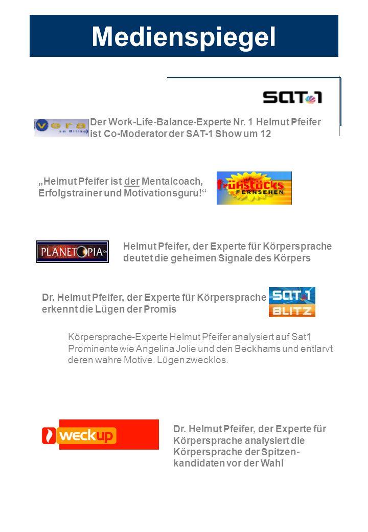 Der Work-Life-Balance-Experte Nr. 1 Helmut Pfeifer ist Co-Moderator der SAT-1 Show um 12 Helmut Pfeifer ist der Mentalcoach, Erfolgstrainer und Motiva