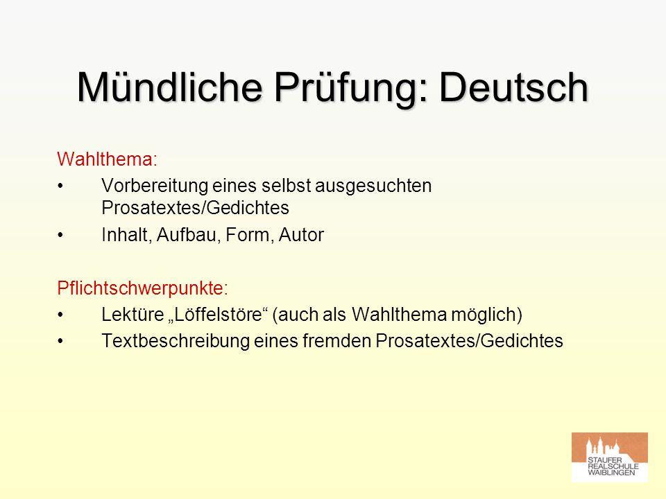 Mündliche Prüfung: Deutsch Wahlthema: Vorbereitung eines selbst ausgesuchten Prosatextes/Gedichtes Inhalt, Aufbau, Form, Autor Pflichtschwerpunkte: Le