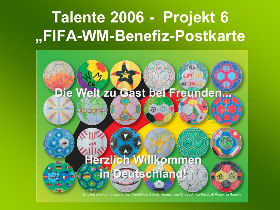 Talente 2006 - Projekt 6 FIFA-WM-Benefiz-Postkarte
