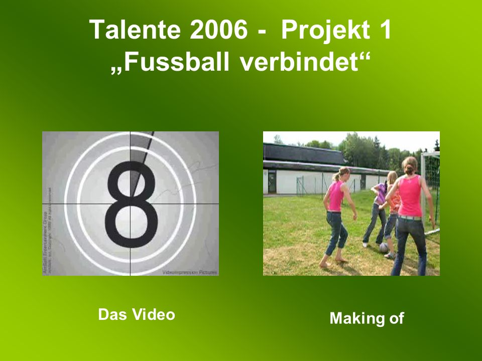 Das Video Making of