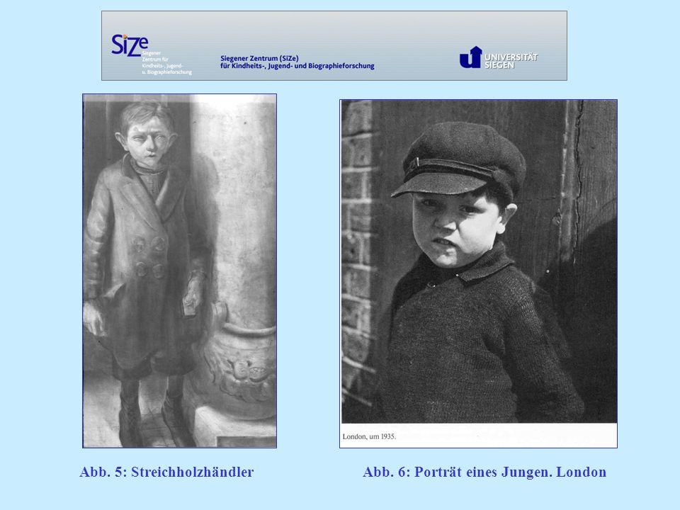 Abb. 5: StreichholzhändlerAbb. 6: Porträt eines Jungen. London