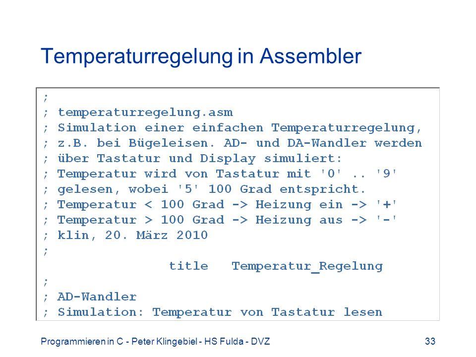 Programmieren in C - Peter Klingebiel - HS Fulda - DVZ33 Temperaturregelung in Assembler