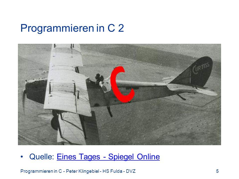 Programmieren in C - Peter Klingebiel - HS Fulda - DVZ16 Euklidischer Algorithmus 4 Alter Algorithmus, rekursiv, Pseudocode euklid(a, b) wenn b = 0 dann liefere a sonst wenn a = 0 dann liefere b sonst wenn a > b dann liefere euklid(a-b, b) sonst liefere euklid(a, b-a)