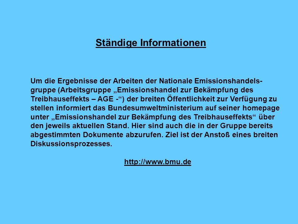 Ständige Informationen Um die Ergebnisse der Arbeiten der Nationale Emissionshandels- gruppe (Arbeitsgruppe Emissionshandel zur Bekämpfung des Treibha