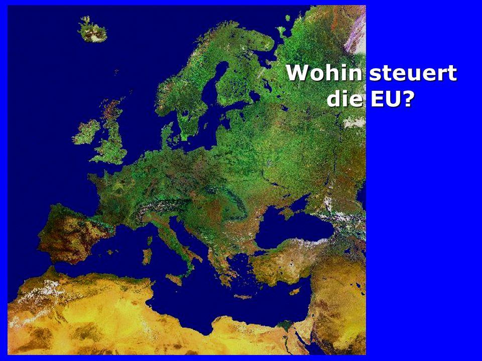 Wohin steuert die EU