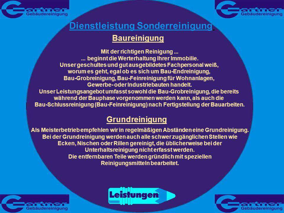 Baureinigung Dienstleistung Sonderreinigung Mit der richtigen Reinigung......
