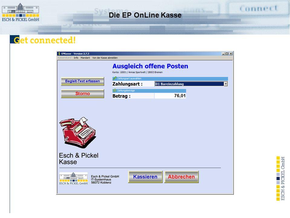 Die EP OnLine Kasse Markieren Sie die Rechnungen, die ausgeglichen werden