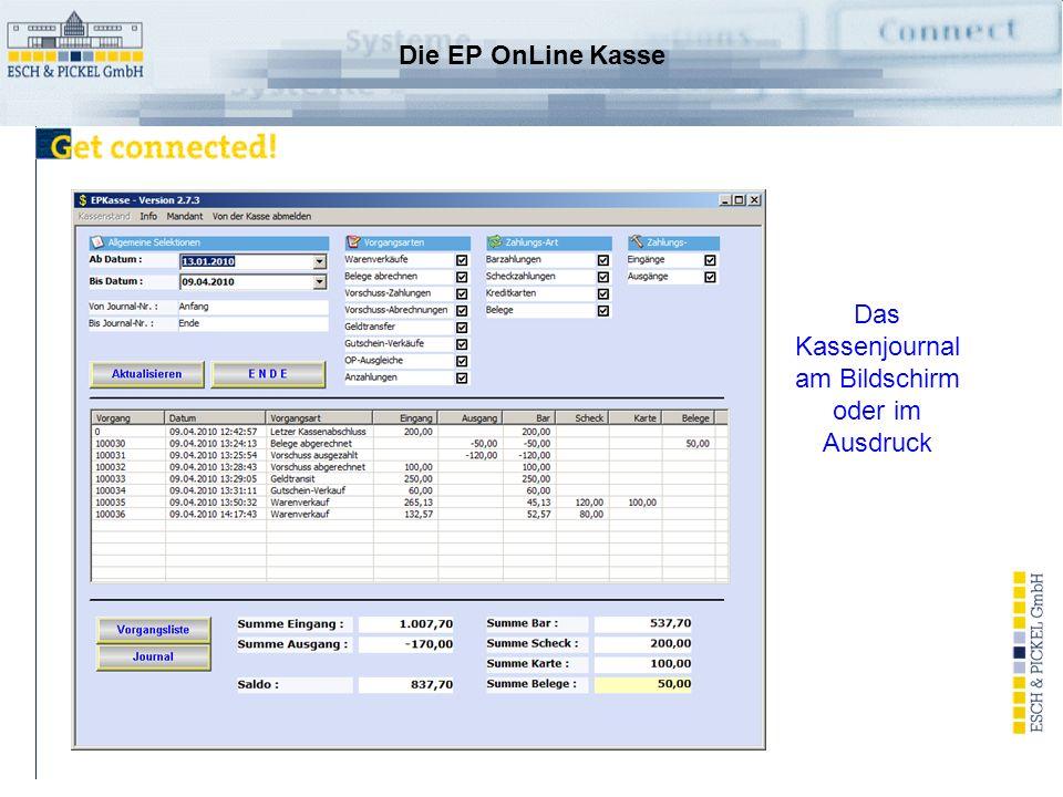 E & P Kassensystem Mit entsprechender Zugriffsberechtigung kann der Kassenabschluss durchgeführt werden