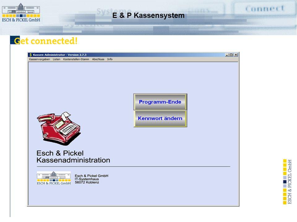 E & P Kassensystem Vorteile der EP OnLine Kasse Keine Schnittstellen .