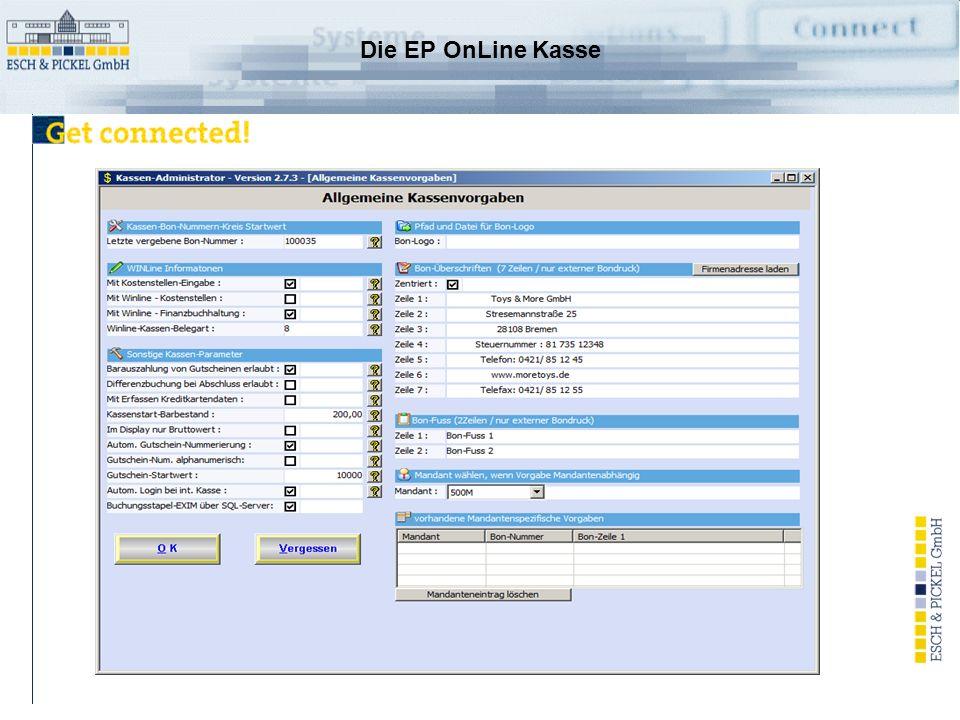 Die EP OnLine Kasse Ihr PC wird zum Kassenarbeitsplatz