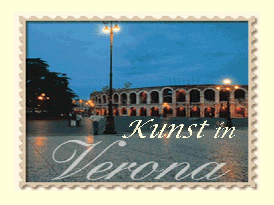 Kulturelle Bedeutung Veronas Zentrum italienischer Kunst und Kultur Weltkulturerbe der UNESCO Stadtbild ist romanisch und gotisch geprägt