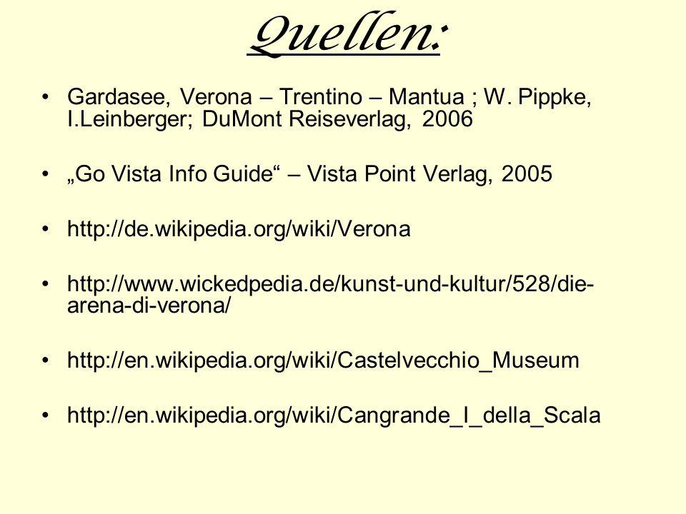 Quellen: Gardasee, Verona – Trentino – Mantua ; W.