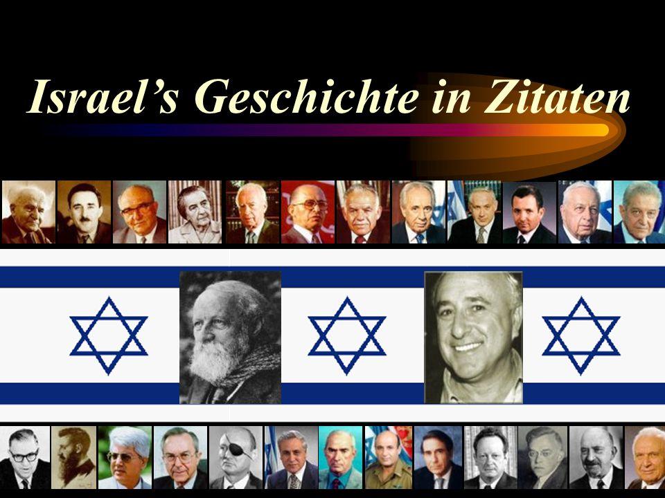 Israels Geschichte in Zitaten