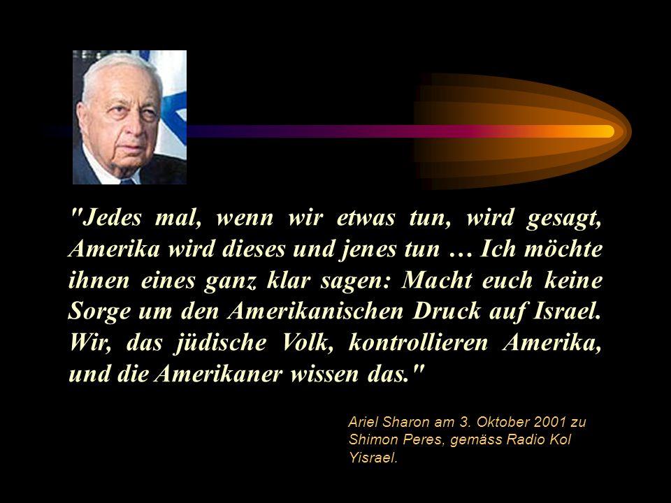 Jedes mal, wenn wir etwas tun, wird gesagt, Amerika wird dieses und jenes tun … Ich möchte ihnen eines ganz klar sagen: Macht euch keine Sorge um den Amerikanischen Druck auf Israel.