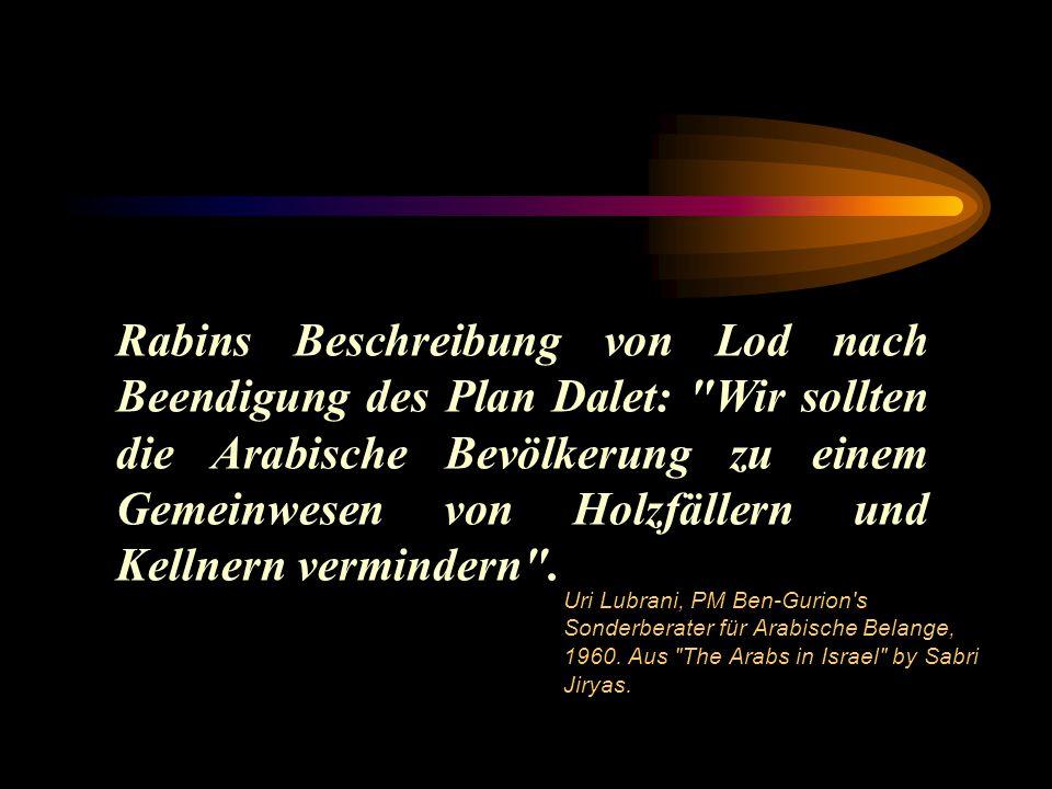 Rabins Beschreibung von Lod nach Beendigung des Plan Dalet: